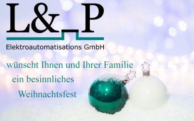 Die L&_P GmbH wünscht ein frohes und besinnliches Fest.